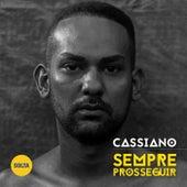Sempre Prosseguir de Cassiano