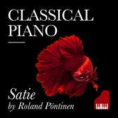 Classical Piano Satie by Roland Pöntinen