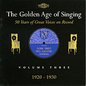 The Golden Age of Singing, Vol. 3 by Various Artists