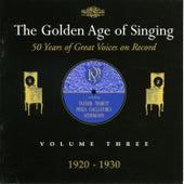 The Golden Age of Singing, Vol. 3 von Various Artists