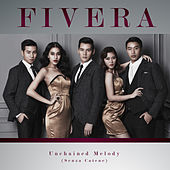 Unchained Melody by Fivera