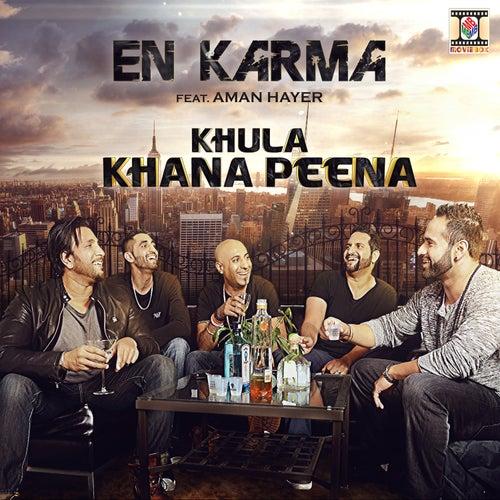 Khula Khana Peena (Single) by En Karma : Napster