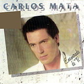 Enamorado de Ti von Carlos Mata