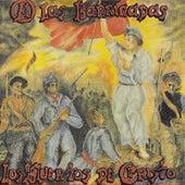 A las Barricadas by Los Muertos de Cristo