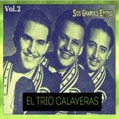 El Trío Calaveras - Sus Grandes Éxitos, Vol. 2 by Trío Calaveras