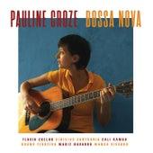 Bossa Nova de Pauline Croze