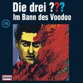 079/Im Bann des Voodoo von Die drei ???