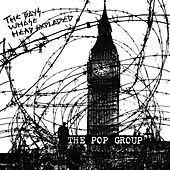 The Boys Whose Head Exploded de The Pop Group