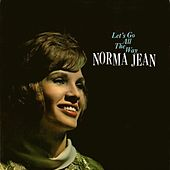 Let's Go All the Way by Norma Jean