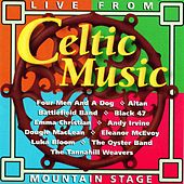 Celtic Music: Live From Mountain Stage de Various Artists