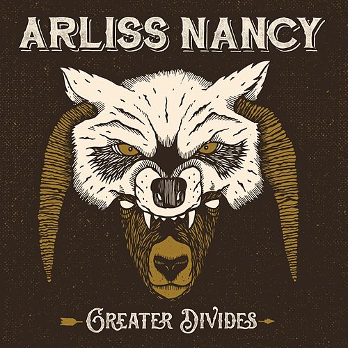 Greater Divides by Arliss Nancy