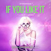 If You Like It (Kilø Shuhaibar/Damien Hall Remixes) de Stonebridge