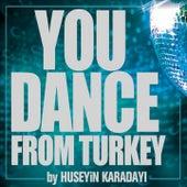 You Dance From Turkey von Various Artists