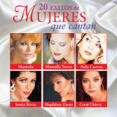 20 Éxitos de Mujeres Que Cantan by Various Artists
