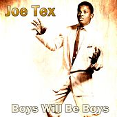 Boys Will Be Boys de Joe Tex