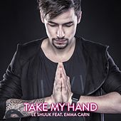 Take My Hand von le Shuuk