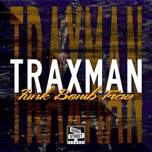 Funk Bomb Trax by Traxman
