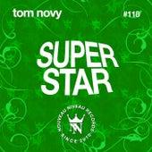 Superstar by Tom Novy
