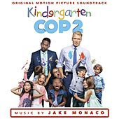 Kindergarten Cop 2 (Original Motion Picture Soundtrack) by Various Artists