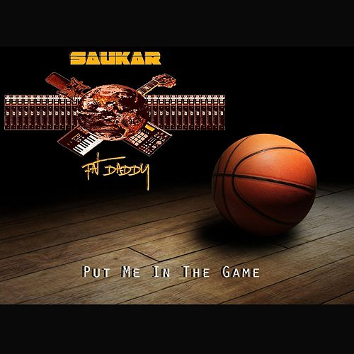 Put Me in the Game by Saukar