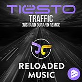 Traffic Richard Durand Remix de Tiësto