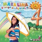 Mara Lima e Seus Amiguinhos, Vol. 4 by Mara Lima