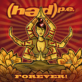 Forever! by (hed) pe