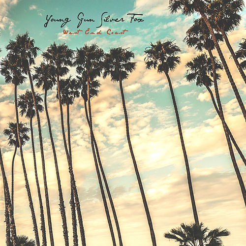 West End Coast by Young Gun Silver Fox