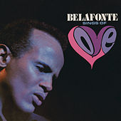 Belafonte Sings of Love de Harry Belafonte