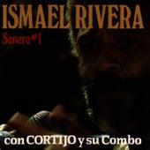 Sonero #1: Con Cortijo Y Su Combo de Ismael Rivera