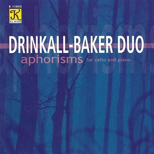 DRINKALL-BAKER DUO: Aphorisms by Various Artists