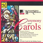 WILLIAM HALL MASTER CHORALE: Ceremony and Carols by Various Artists