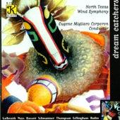 GALBRAITH: Danza de los Duendes / MAYS: Dreamcatcher / BASSETT: Lullaby for Kirsten von Eugene Migliaro Corporon