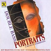 DOUBLE BASS PORTRAITS - A Musical Exhibition by Jeff Bradetich