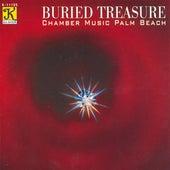 CHAMBER MUSIC PALM BEACH: Buried Treasure by Chamber Music Palm Beach