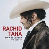 Rock El Casbah - The Best Of by Rachid Taha