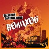 Salvador Santana Band Remixes by Salvador Santana