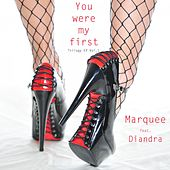 You Were My First: Trilogy, Vol. 1 - EP by Marquee