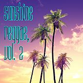 Sunshine Reggae, Vol. 2 von Various Artists