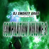 DJ Smokey Gray Presents Compilation Album Volume 3 von Bizarre