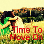 Time To Move On by Various Artists