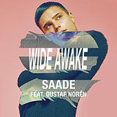 Wide Awake (feat. Gustaf Norén) by Eric Saade