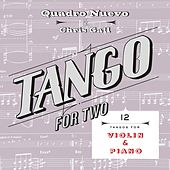 Tango for Two: 12 Tangos for Violin & Piano by Quadro Nuevo
