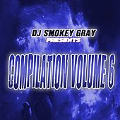 DJ Smokey Gray Presents Compilation Album Volume 6 von Bizarre