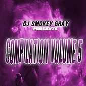 DJ Smokey Gray Presents Compilation Album Volume 5 von Bizarre