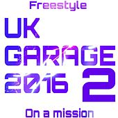 UK Garage Two von Freestyle
