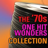 The 70s One Hit Wonder Collection von Various Artists