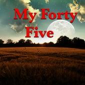 My Forty Five de Various Artists