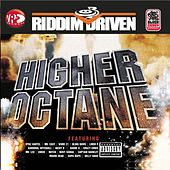 Riddim Driven: Higher Octane de Various Artists