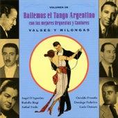 Bailemos El Tango Argentino: Con Las Mejores Orquestas Y Cantores Vol. 9 by Various Artists